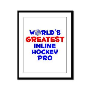 World's Greatest Inlin.. (A) Framed Panel Print