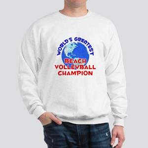 World's Greatest Beach.. (E) Sweatshirt