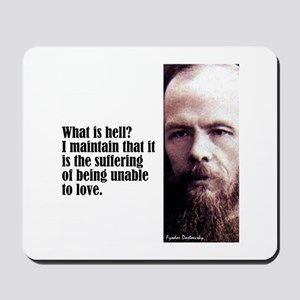 """Dostoevsky """"Hell Is"""" Mousepad"""