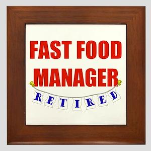 Retired Fast Food Manager Framed Tile