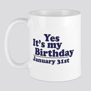 January 31st Birthday Mug