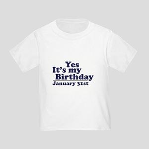 January 31st Birthday Toddler T Shirt