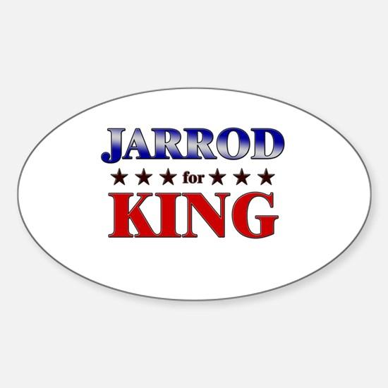 JARROD for king Oval Decal