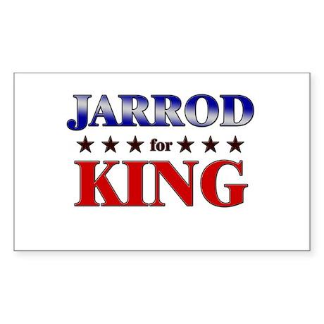 JARROD for king Rectangle Sticker