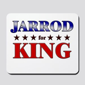 JARROD for king Mousepad