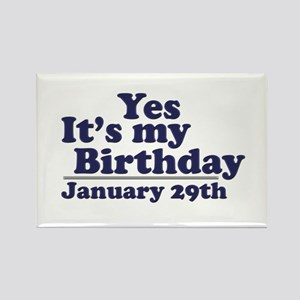 January 29th Birthday Rectangle Magnet