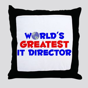 World's Greatest IT Di.. (A) Throw Pillow