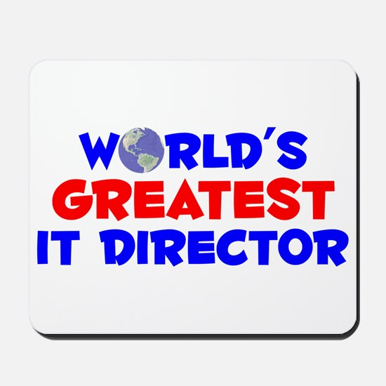 World's Greatest IT Di.. (A) Mousepad