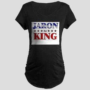 JARON for king Maternity Dark T-Shirt
