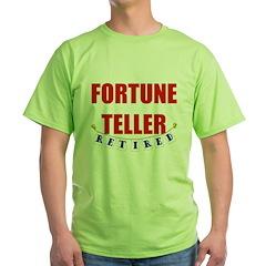 Retired Fortune Teller T-Shirt