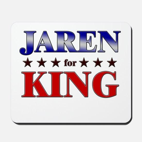 JAREN for king Mousepad