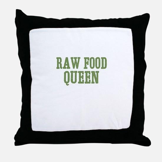 Raw Food Queen Throw Pillow