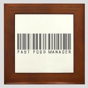Fast Food Mgr Barcode Framed Tile