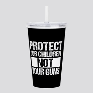 Protect Kids Not Guns Acrylic Double-wall Tumbler