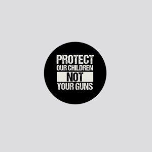 Protect Kids Not Guns Mini Button