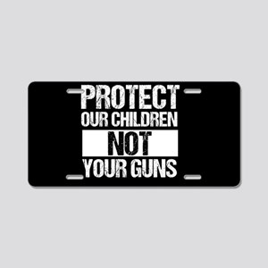 Protect Kids Not Guns Aluminum License Plate