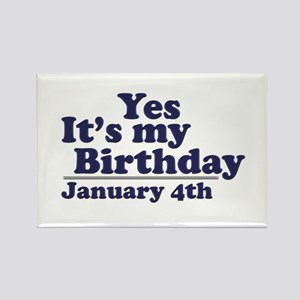 January 4th Birthday Rectangle Magnet