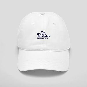 January 4th Birthday Cap