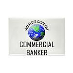 World's Coolest COMMERCIAL BANKER Rectangle Magnet