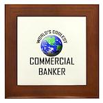 World's Coolest COMMERCIAL BANKER Framed Tile