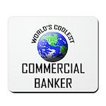 World's Coolest COMMERCIAL BANKER Mousepad