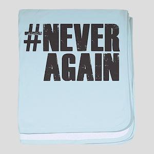 #NEVER AGAIN baby blanket