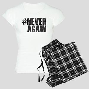 #NEVER AGAIN Pajamas