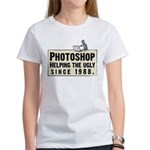 Photoshop - Helping the Ugly Women's T-Shirt