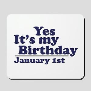 January 1st Birthday Mousepad