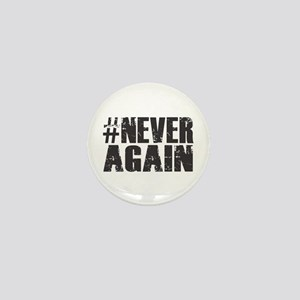 #NEVER AGAIN Mini Button