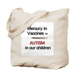 Mercury in Vaccines Tote Bag