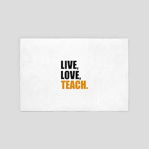live, love, teach 4' x 6' Rug