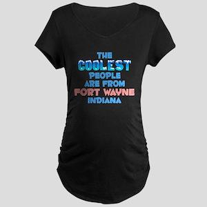 Coolest: Fort Wayne, IN Maternity Dark T-Shirt