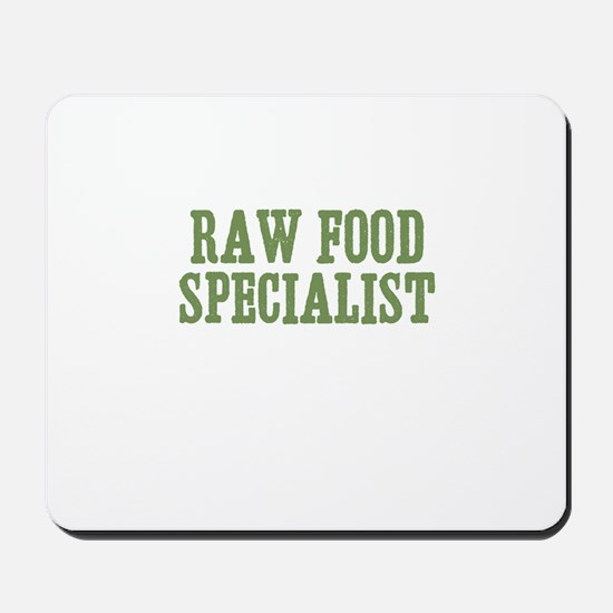 Raw Food Specialist Mousepad