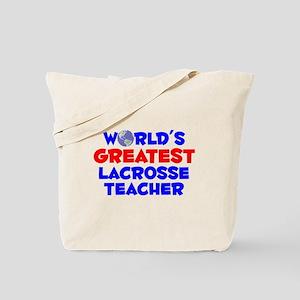 World's Greatest Lacro.. (A) Tote Bag