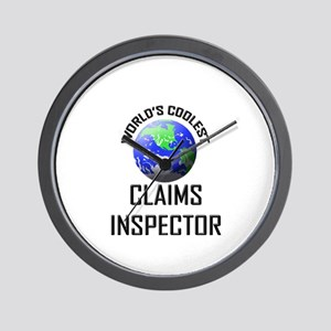 World's Coolest CLAIMS INSPECTOR Wall Clock