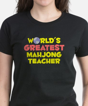 World's Greatest Mahjo.. (B) Women's Dark T-Shirt