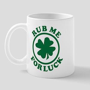Rub Me For Luck Mug