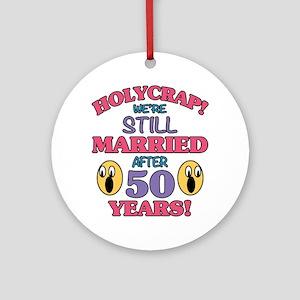 Funny 50th Anniversary Round Ornament