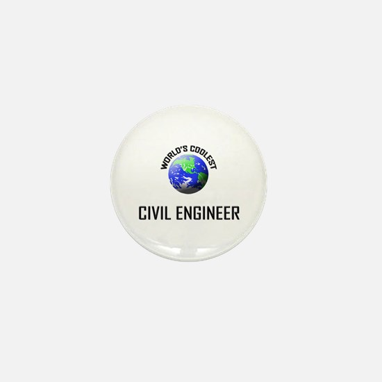 World's Coolest CIVIL ENGINEER Mini Button