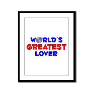 World's Greatest Lover (A) Framed Panel Print