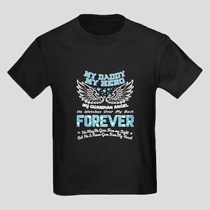 My Daddy My Hero T Shirt, My Guardian Ange T-Shirt