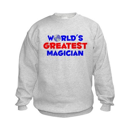 World's Greatest Magic.. (A) Kids Sweatshirt