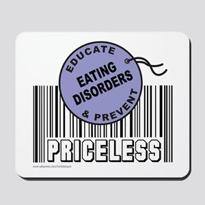 EDUCATE AND PREVENT EATING DISORDERS Mousepad