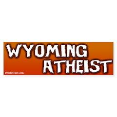 Wyoming Atheist Bumper Bumper Sticker