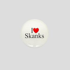 """I Love (Heart) Skanks"" Mini Button"