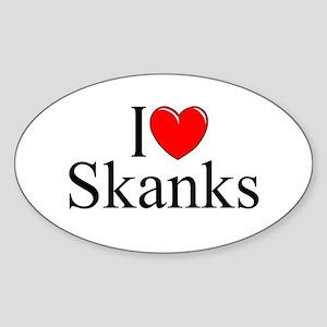 """I Love (Heart) Skanks"" Oval Sticker"