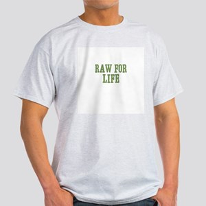 Raw for Life Light T-Shirt