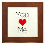 You Heart Me Framed Tile