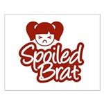 Spoiled Brat - Red Small Poster